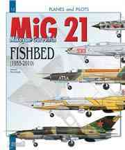 The MiG 21 By Paloque, Gerard/ McKay, Alan (TRN)